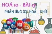 Phản ứng oxi hoá khử, cách lập phương trình hoá học và bài tập - hoá 10 bài 17